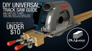 DIY Universal Track Saw Guide With Self Clamps   Circular Saw Jigsaw Router Guide