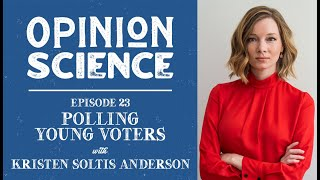 Kristen Soltis Anderson: Why young people tend to vote Democrat (Ep 23 Preview)