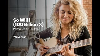 Tori Kelly: so will I
