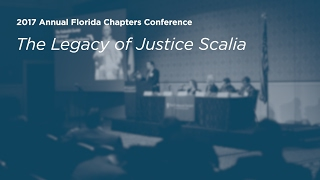 Click to play: The Legacy of Justice Scalia - Event Audio/Video