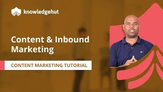 What is Content Marketing? | What is Inbound Marketing | Content Marketing Tutorial