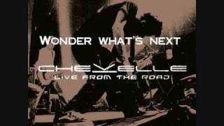 Chevelle - Live from the Road - Wonder What's Next