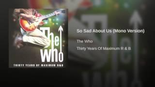 So Sad About Us (Mono Version)