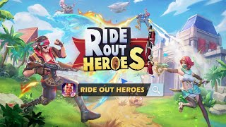 Ride Out Heroes | Most Exciting and Enjoyable Battle Royale Mobile Game