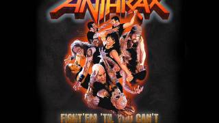 Anthrax - Fight'em 'til You Can't (New Song 2011)