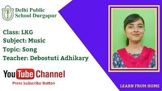 LKG   Teacher - Debostuti Adhikary   Music   Song   DPS Durgapur