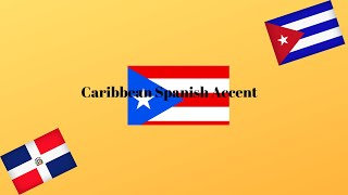 Caribbean Spanish  Accent