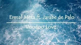 Ermal Meta Ft. Jarabe De Palo - Voodoo Love (Lyrics + English Translation)