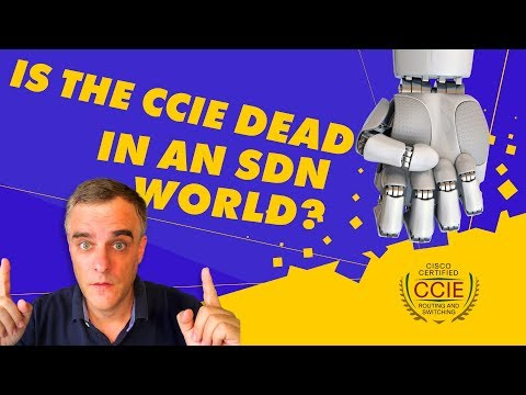The CCIE is dead in an SDN world! Right? - YouTube