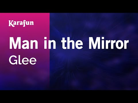 Karaoke Man In The Mirror - Glee *