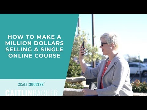 How To Make A Million Dollars Selling A Single Online Course ...
