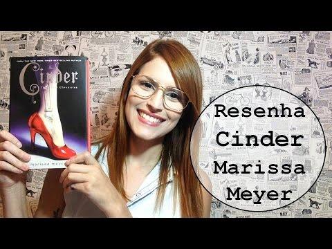 Resenha Literária: Cinder - As Crônicas Lunares Vol.1 - Marissa Meyer