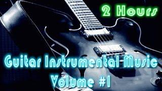 Guitar Instrumental & Instrumental Guitar: Best Guitar Music Instrumental (2014 Collection #1 Video)
