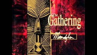The Gathering - In Motion #2