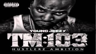 Young Jeezy - Higher Learning (Feat. Snoop Dogg, Devin The Dude  Mitchellel)