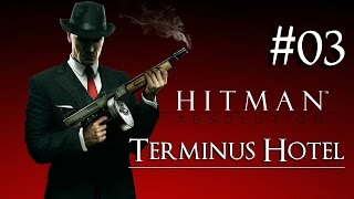 Hitman: Absolution 03 ( Terminus Hotel ) Purist|No Kill|Suit Only|Evidence|All Challenges