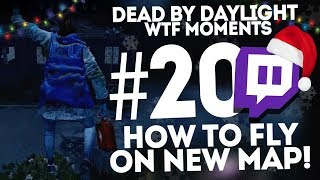 Dead by Daylight ● WTF Funny Moments Montage ● #20