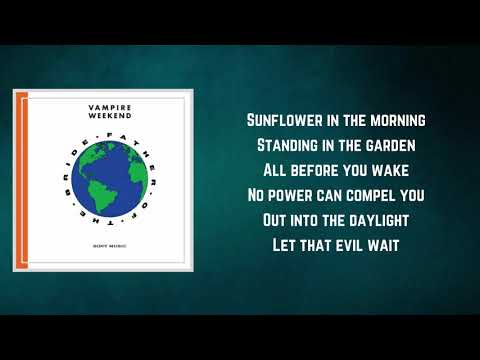 Vampire Weekend - Sunflower (Lyrics) - Vampire Weekend  Feat. Steve Lacy