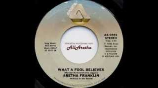 "Aretha Franklin - What A Fool Believes / Love Me Forever - 7"" - 1980"