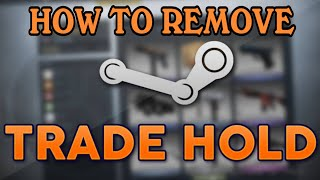How to Remove Steam  Trade Hold for 15 Days in Hindi