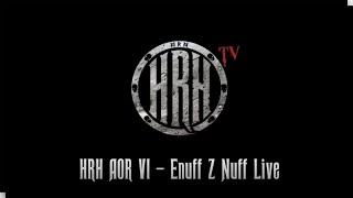 HRH TV – Enuff Z Nuff Live @ HRH AOR VI 2018