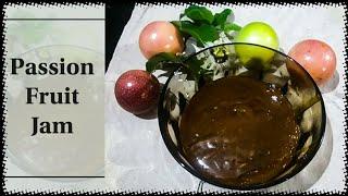 Healthy Passion Fruit Jam, No Preservative, No Pectin | പാഷൻ ഫ്രൂട്ട് ജാം