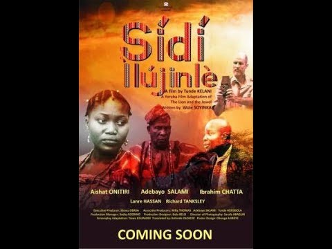 SÍDÍ ÌLÚJINLẸ̀ - A Film By Tunde Kelani