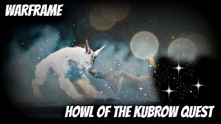 Warframe - Howl of the Kubrow Quest Walk-Through (Free 2 Play)