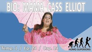 Quién Fue Mama Cass Elliot.