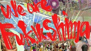 We are Fukushima