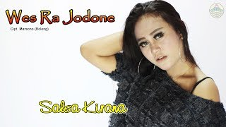 Salsa Kirana - Wes Ra Jodone   |   Official Video