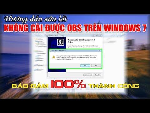 Chu Đặng Phú HƯỚNG DẪN SỬA LỖI KHÔNG CÀI ĐƯỢC PHẦN MỀM OBS TRÊN WINDOWS 7 BẢO ĐẢM 100% THÀNH CÔNG