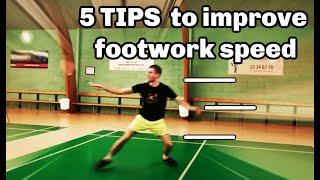 BADMINTON 5 TIPS TO IMPROVE FOOTWORK SPEED