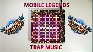 Mobile Legends Soundtrack | Launchpad Trap cover