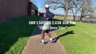 """DMW X DAVIDO X ZLATAN   BUM BUM """"Official Dance Video"""""""