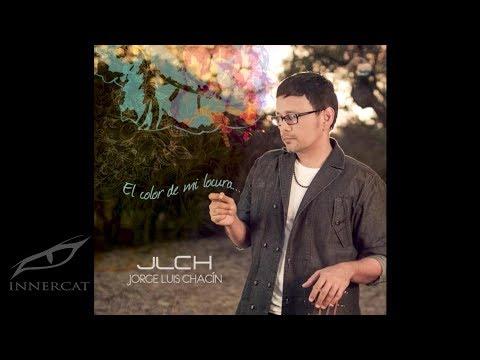 Si Tú Me Miras (Audio) - Jorge Luis Chacín  (Video)