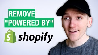 How to Remove Powered by Shopify in Your Shopify Store
