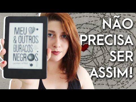 MEU CORAÇÃO & OUTROS BURACOS NEGROS - Jasmine Warga | Pausa Para Um Café