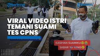 Viral Video Istri Mengantar Suami Tes CPNS di Semarang, Kaget Pasangan Kembali Tanpa Alas Kaki