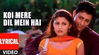Koi Mere Dil Mein Hai Title Song Lyrical Video | Anuradha