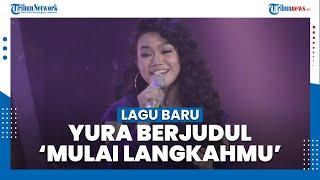 Penyanyi Yura Yunita Luncurkan Lagu Baru Berjudul 'Mulai Langkahmu'