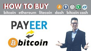 How to Buy & Sell BITCOIN, ETH, LTC, DASH, BCH with PAYEER in 2019   Tutorial by OJ Jordan