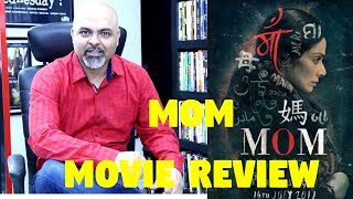 #TutejaTalks | MOM Movie Review | Sridevi | Nawazuddin Siddiqui | Akshaye Khanna