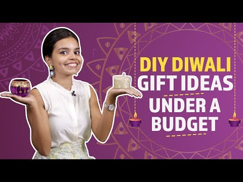 Easy DIY gifts for Diwali under a budget | Diwali DIY Gifts | Diwali 2018