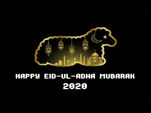 , title : 'Eid ul Adha 2020 || Eid Mubarak Whatsapp Status 2020 || Eid Mubarak Status'