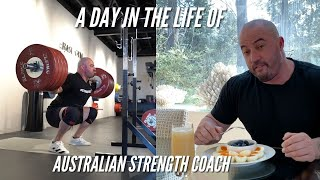 A Day In The Life of Australian Strength Coach