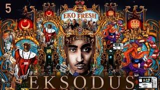 Eko Fresh   101 Bars   Eksodus   Album   Track 05 (CD 1)