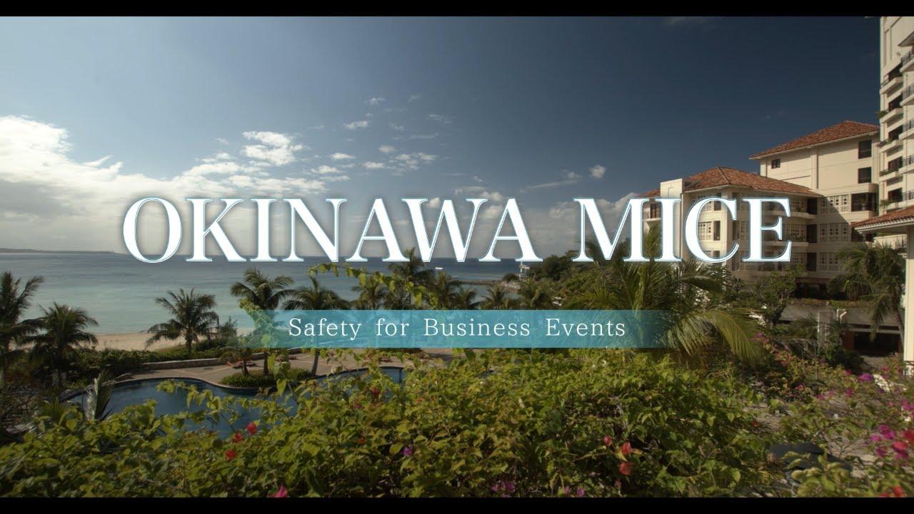 OKINAWA MICE NEW NORMAL Long version