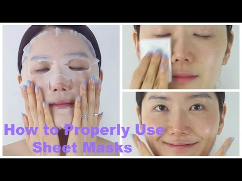 How to Properly Use Sheet Masks | Mask Sheet 101