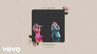 Maren Morris   Common (Audio) Ft. Brandi Carlile